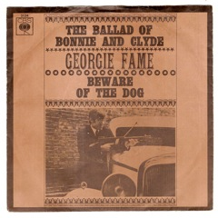 "GEORGIE FAME ""The ballad of Bonnie and Clyde"" (A)"